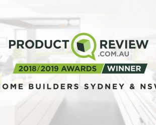 Voted Product Review's Best Home Builder in Sydney & NSW 2018 / 2019